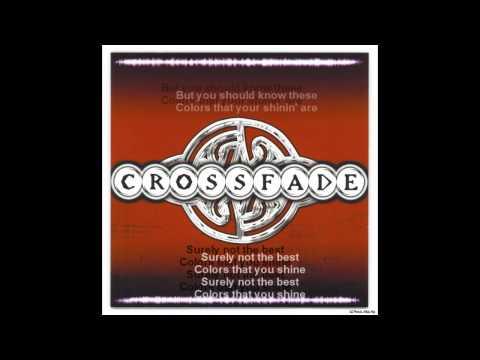Crossfade - Colors (lyrics)