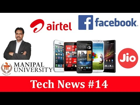 Tech News #14, Manipal University,  Google Areo App, Whatsapp, Smartphones