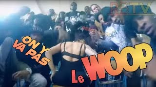 [6min] On y va pas (Twerk Music) - Le Woop