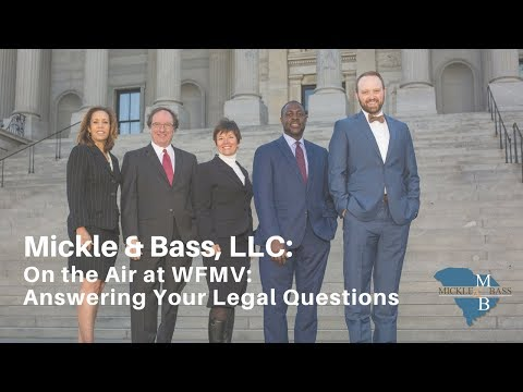 Mickle & Bass, LLC: Answering Your Legal Questions Live On-Air