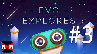 Evo Explores (By STAMPEDE GAMES) - iOS / Android - Walkthrough Gameplay Part 3
