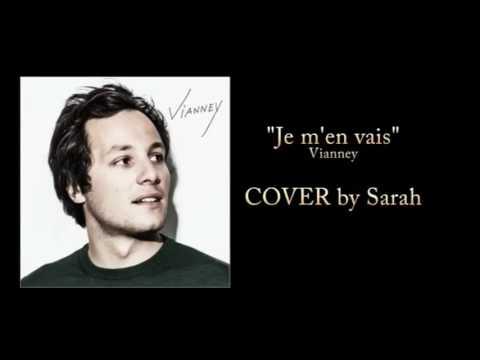 """Je Chante """"Je M'en Vais"""" De Vianney"""