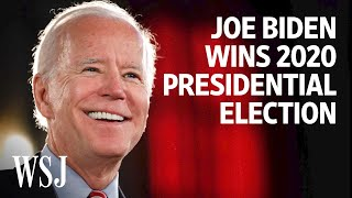 Joe Biden Wins 2020 Presidential Election: Watch His Road to Victory | WSJ