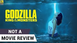 Godzilla: King of the Monsters | Not A Movie Review | Sucharita Tyagi