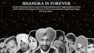 Harmeet Sohal Presents: Bhangra Is Forever - Apna Punjab 2011 Ft Gurdas Mann - Dj Man Up