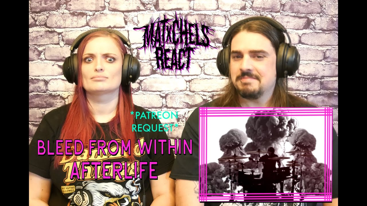 Bleed From Within - Afterlife (First Time React/Review
