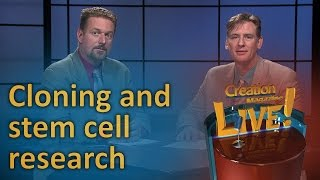 Cloning and stem cell research - right or wrong? (Creation Magazine LIVE! 6-21) by CMIcreationstation