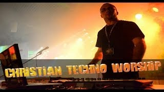 Christian Techno Worship by Gaiswinkler-Live.com Part 2