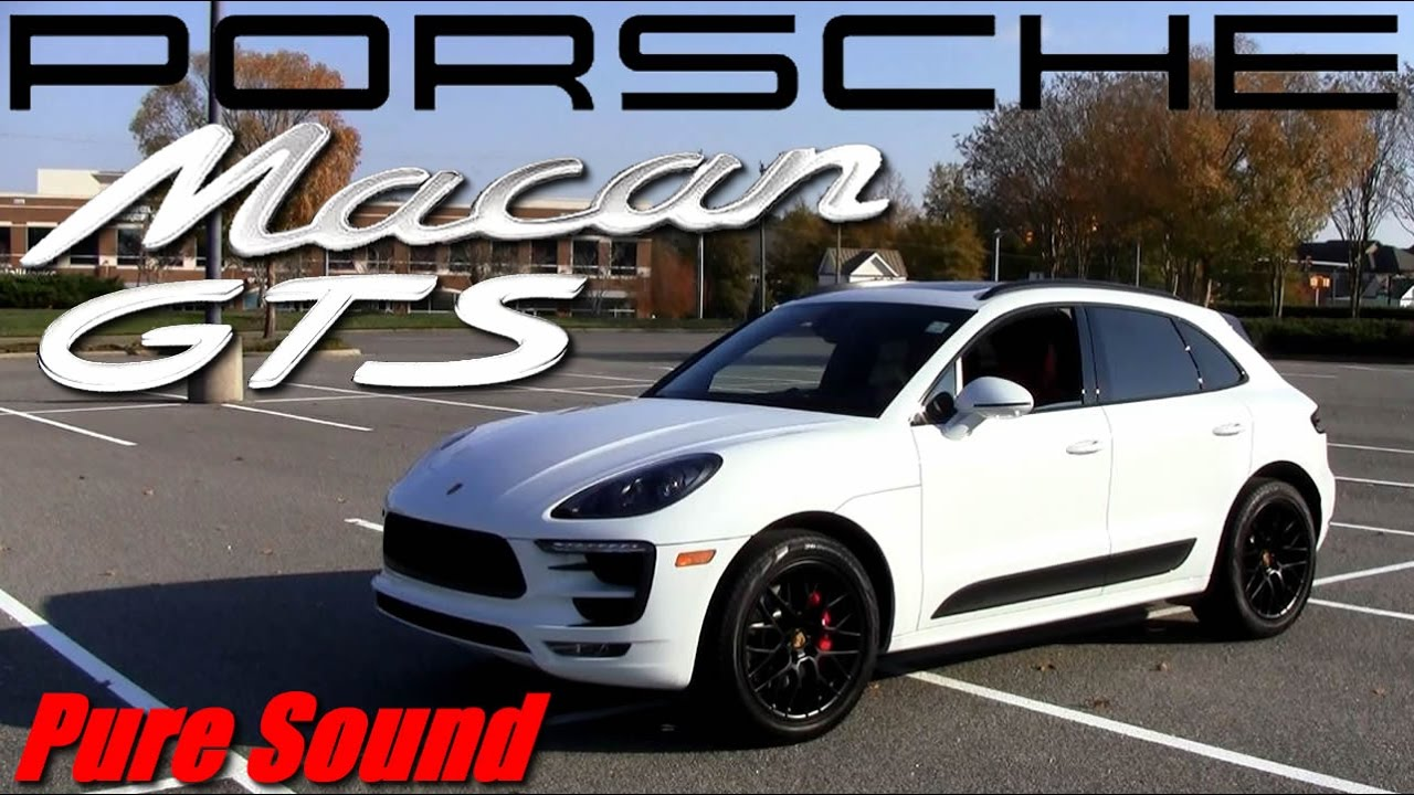2017 Porsche Macan Gts Youtube