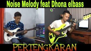 Baixar Pertengkaran - DUET Noise Melody feat Dhona elbass