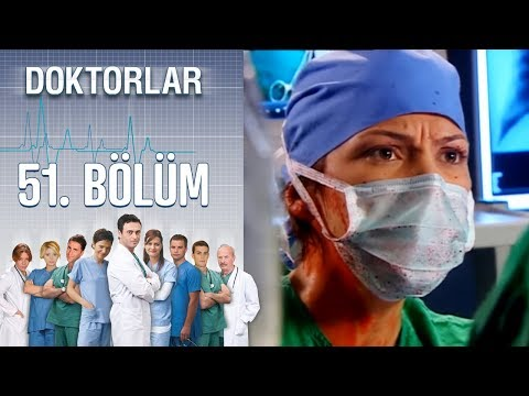 Doktorlar 51. Bölüm