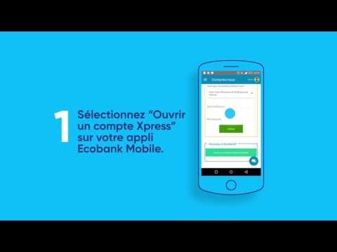 Ouvrir un compte - Ecobank Mobile