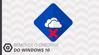 "Desinstalar | ""Remover"" o OneDrive do Windows 10"