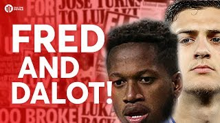 FRED AND DALOT CONFIRMED! Manchester United Transfer Update