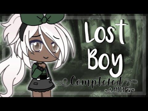 [Gacha Life]    Lost Boy: Completed MEP! (READ DESC)
