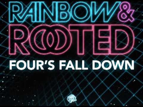 Rainbow and Rooted - FULL ALBUM (Four's Fall Down)