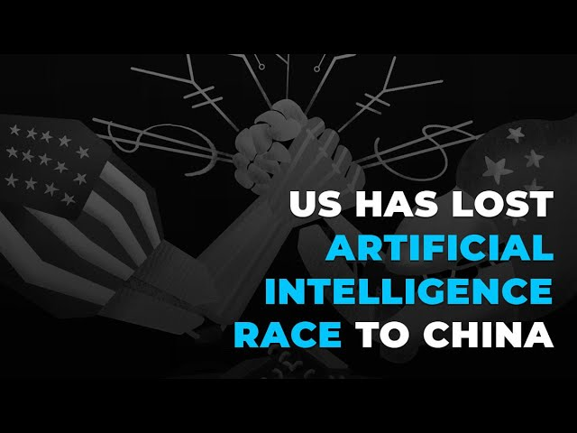 US Has Lost Artificial Intelligence Race to China | China Vs. US AI
