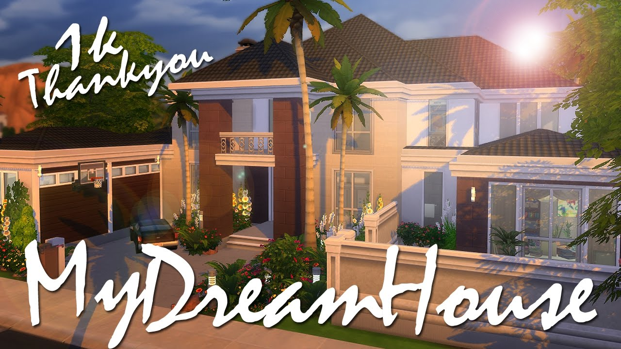 The Sims 4 Speed Build My Dream House 1k Thank You Youtube
