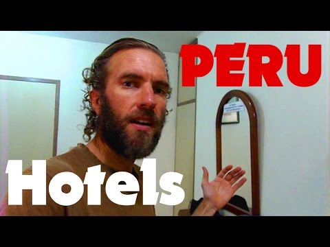 Peru Travel: How Expensive is Accommodation? (Hotels & Hostels)
