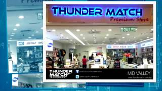 Thunder Match Outlets in Malaysia