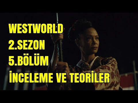 Westworld 2.Sezon 5.Bölüm İnceleme Ve Teoriler