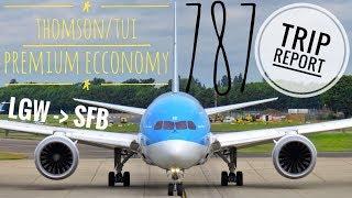 Trip Report - Thomson 787-8 Dreamliner, Premium Economy, seat 01GJ and the BLOC Hotel - LGW-SFB
