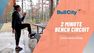 2 MINUTE BENCH CIRCUIT | a virtual school break by Bull City Fit