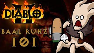 Diablo 2 Baal Runz 101