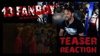 13 Fanboy TEASER Trailer Reaction | Deborah Voorhees Horror Film!