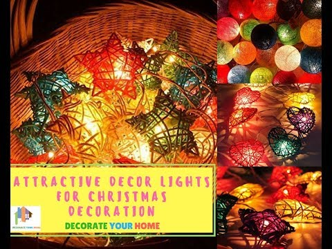 Attractive Decorative Lightsto Decorate Your Home in This Christmas 1