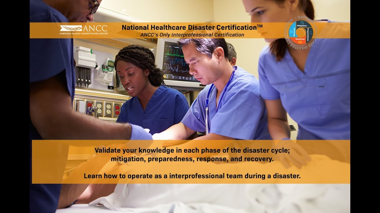 ANCC\'s National Healthcare Disaster Certification - YouTube