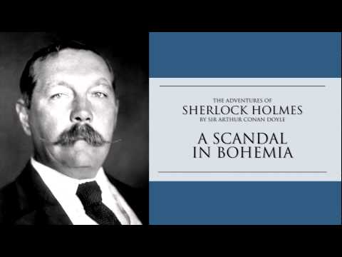 Sherlock Holmes   A Scandal in Bohemia Audiobook from YouTube · High Definition · Duration:  57 minutes 18 seconds  · 1,000+ views · uploaded on 7/18/2014 · uploaded by ChapterVox