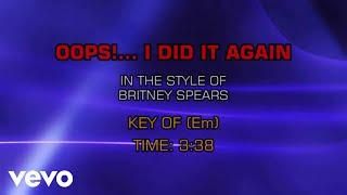 Britney Spears - Oops! I Did It Again (Karaoke)