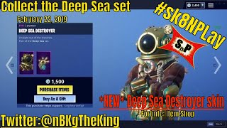 Fortnite: Item Shop/ 'NEW' Deep Sea Destroyer/Dominator skins are released (2-21/22-19) #sk8NPLay