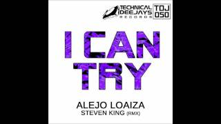 Alejo Loaiza - I Can Try  (Original version)