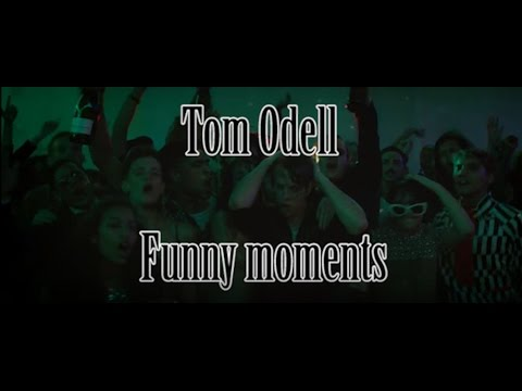 Tom Odell funny moments