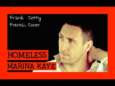 Marina Kaye - Homeless (traduction en francais) COVER Frank Cotty