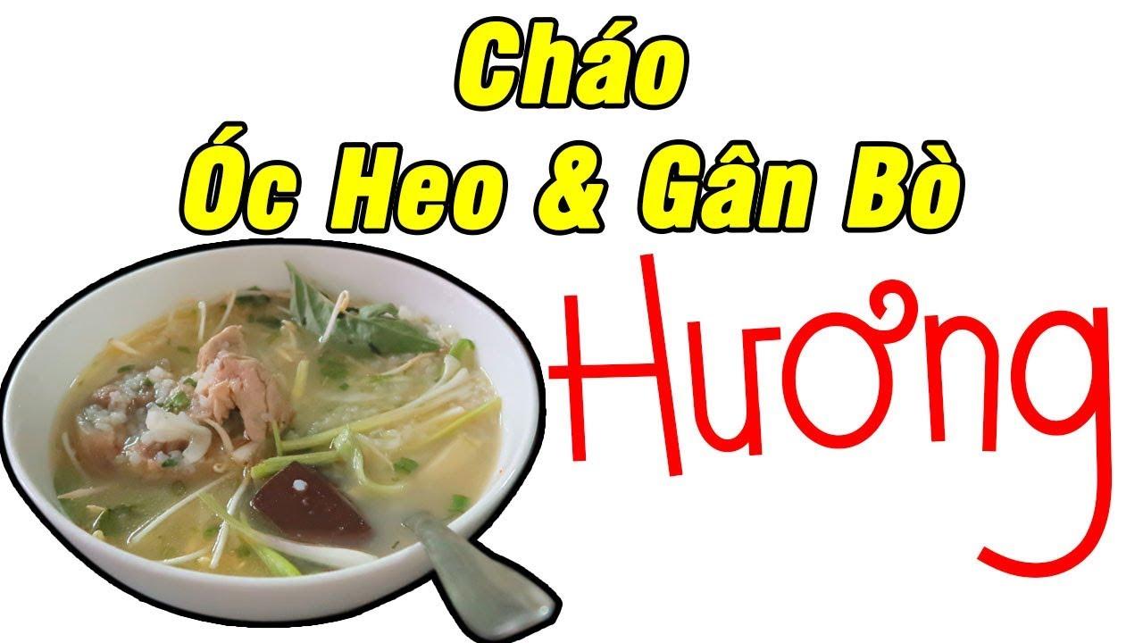 Quán Hương Cháo Óc & Cháo Gân Bò - Du Lịch Ăn Uống Nha Trang #03