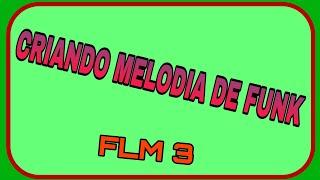 CRIANDO MELODIA DE FUNK NO (FL STUDIO MOBILE 3) TUTORIAL
