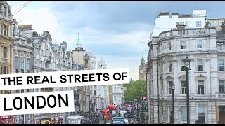 THE REAL STREETS OF LONDON : TRAVEL VLOG