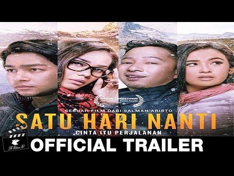 Satu Hari Nanti Official Trailer (2017) Film Indonesia HD