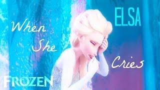 FROZEN » Elsa | When She Cries