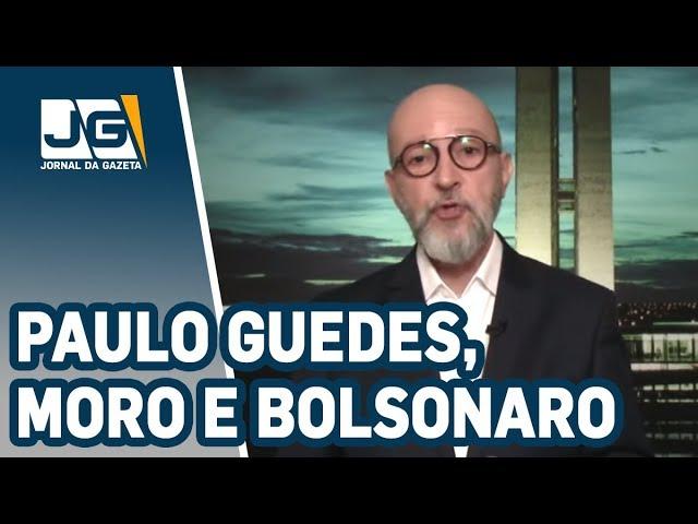 Josias de Souza / Os ruídos no relacionamento entre Paulo Guedes, Moro e Bolsonaro
