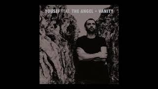 Yousef, The Angel - Vanity - Yousef's Black & Acid Dub