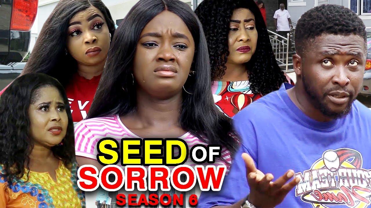 Download SEED OF SORROW SEASON 6 -(New Hit Movie) - Onny Michael 2020 Latest Nigerian Nollywood Movie Full HD