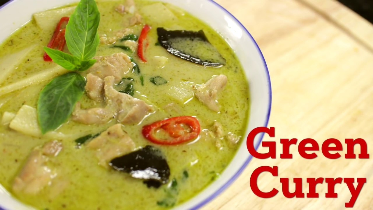 Thai Green Curry Recipe แกงเขียวหวาน - Hot Thai Kitchen