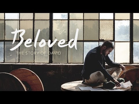 Beloved (Part 2) - David and Goliath