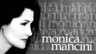Monica Mancini - Senza Fine