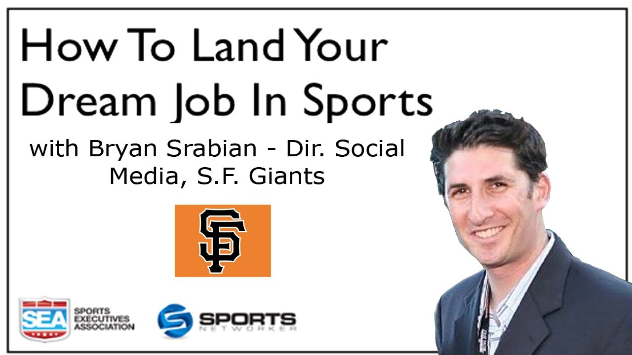 how to get a job in sports sf giants bryan srabian part 4 how to get a job in sports sf giants bryan srabian part 4 sports networker