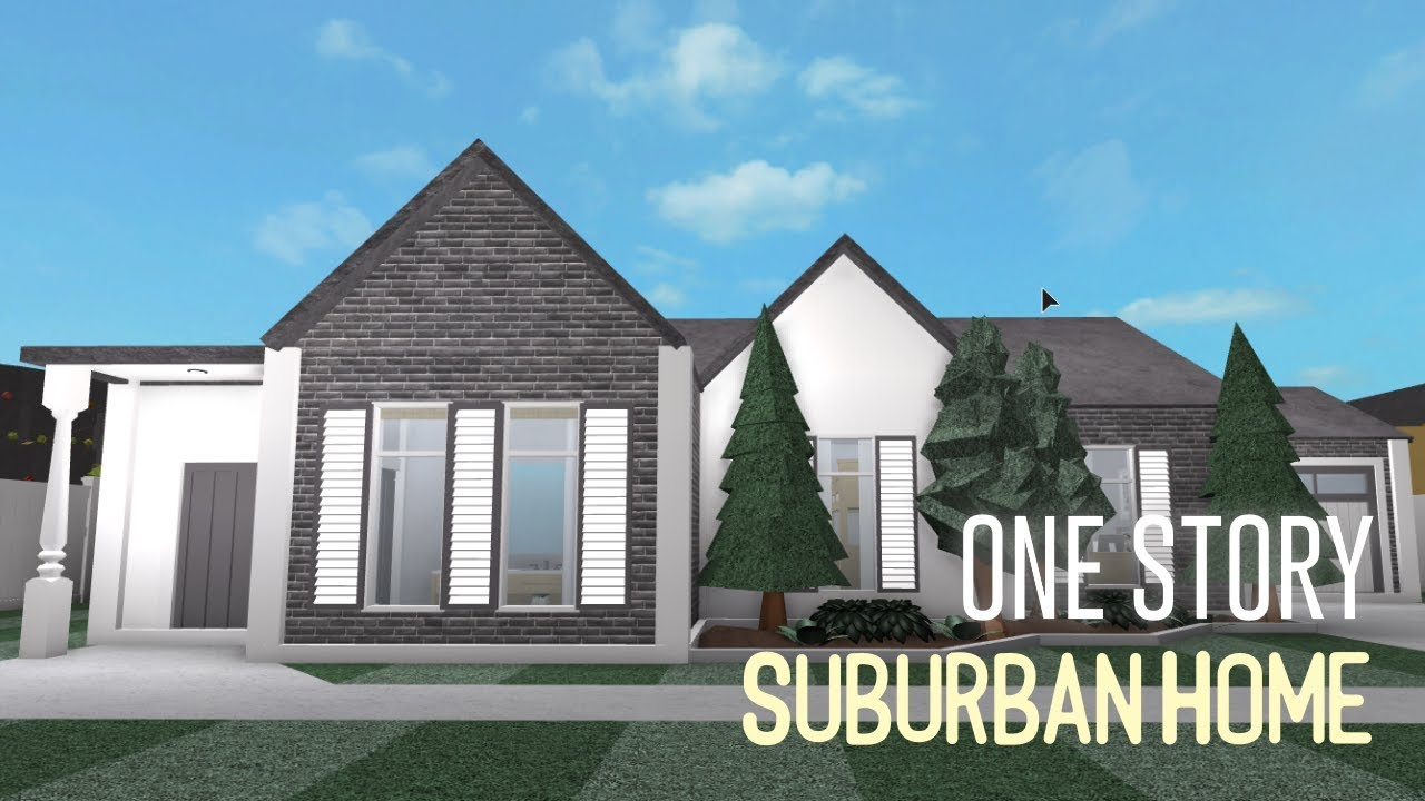 Roblox Welcome To Bloxburg One Story Suburban House Youtube